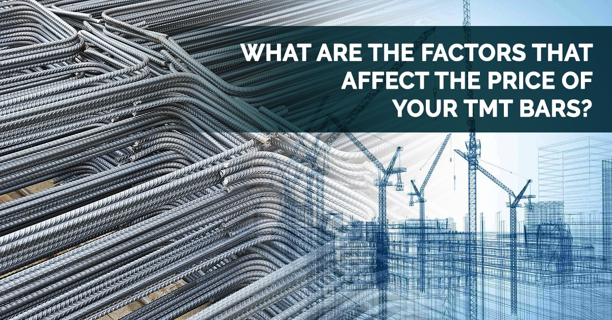 What are the Factors That Affect the Price of Your TMT bars?