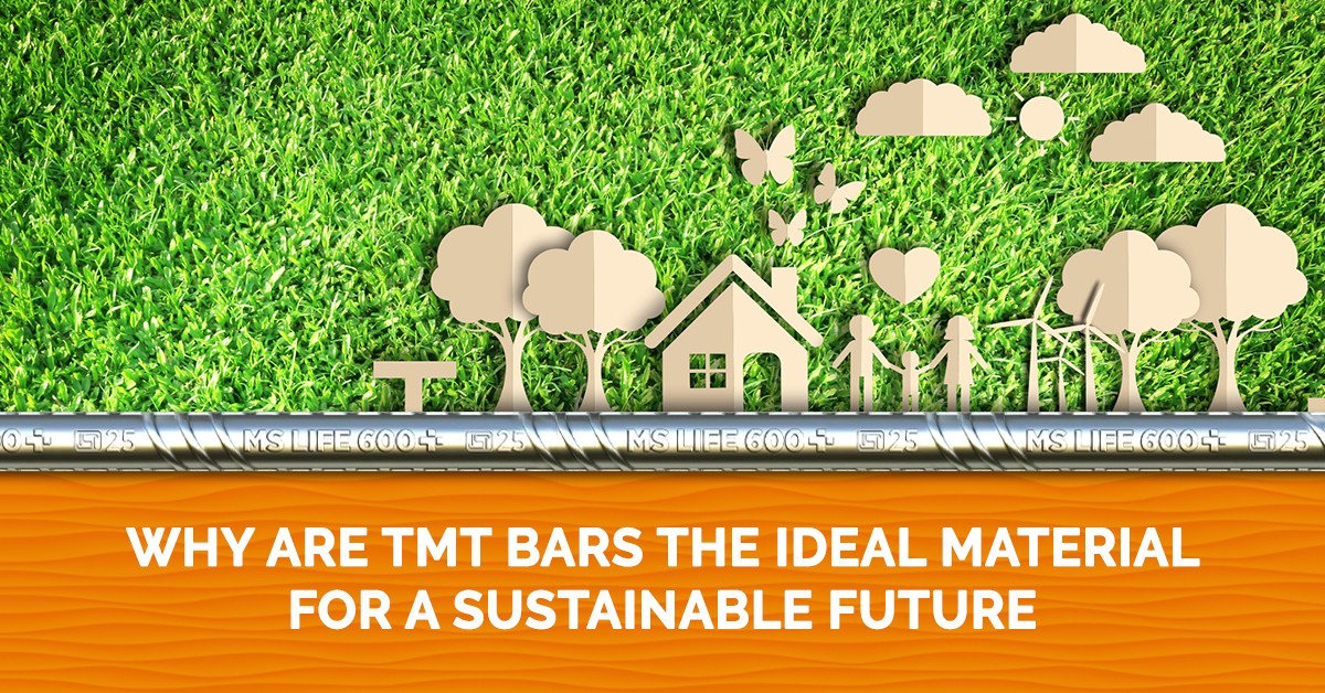 Why Are TMT Bars the Ideal Material for a Sustainable Future