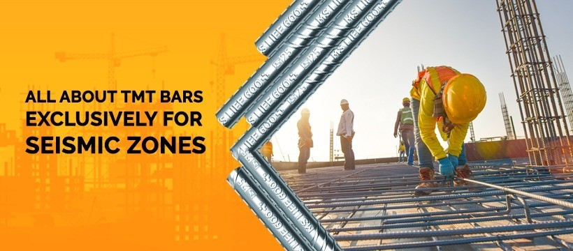 All about TMT Bars Exclusively For Seismic Zone