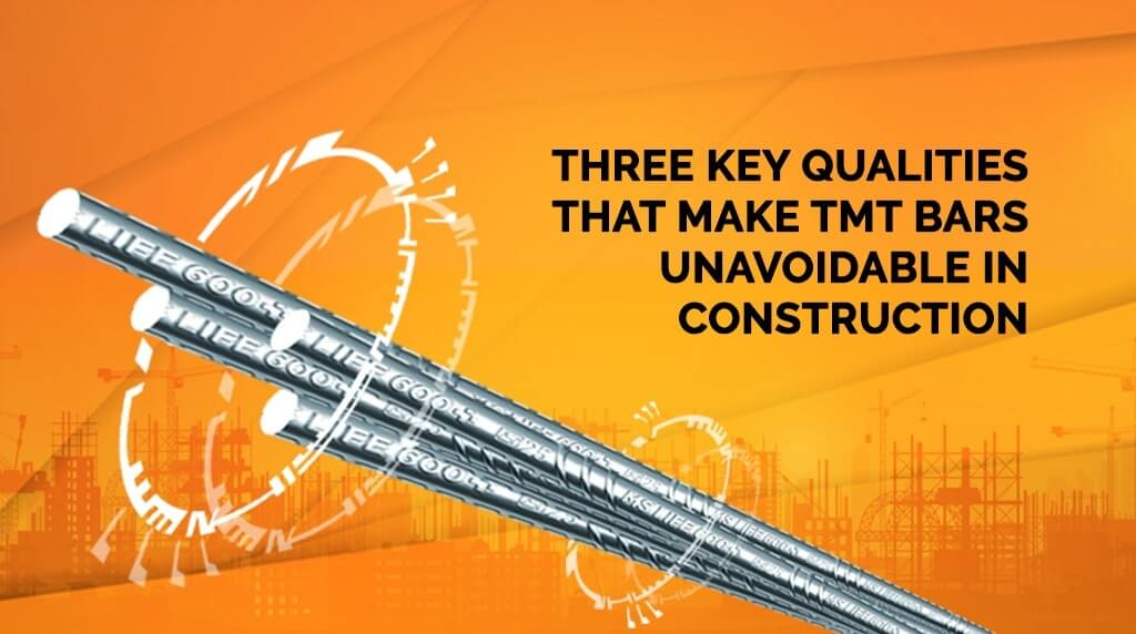 Three Key Qualities that Make TMT Bars Unavoidable in Construction